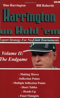 Harrington on Hold 'em Expert Strategy for No Limit Tournaments, Vol. 2: Endgame